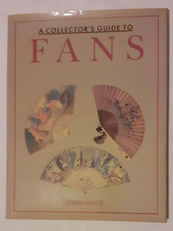A Collector's Guide to Fans